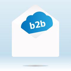 b2b word on blue cloud, paper mail envelope, internet concept