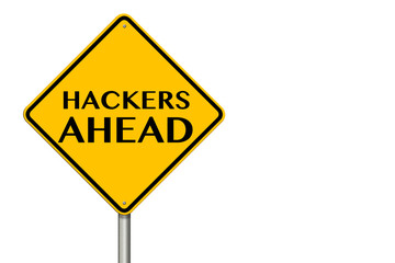 Hackers Ahead traffic sign