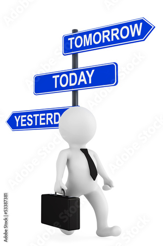 Yesterday Tomorrow Today traffic sign with 3d person