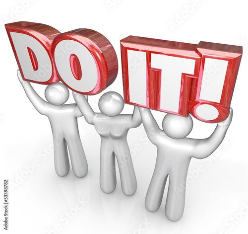 Do It People Team Lift Words Determination Teamwork