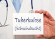 Tuberkulose - Schwindsucht