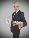 Businessman selecting the word career