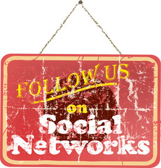 "grungy ""Follow Us"" social network sign, vintage style, vector"