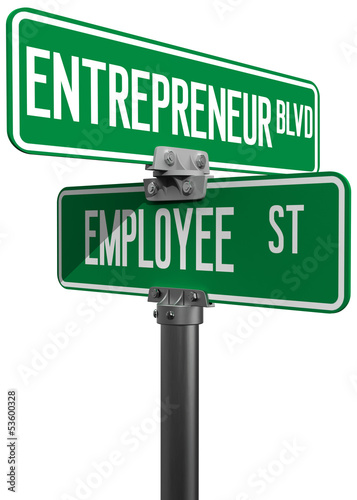 Employee Entrepreneur business decision sign