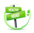 healthy road street sign illustration design