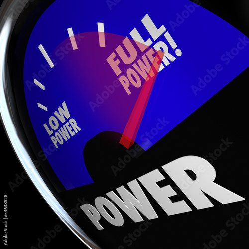 Full Power Fuel Gauge Strength Muscular Commanding Energy