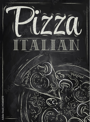 Poster with pizza and a slice of pizza chalk - 53656170