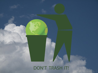 Do not trash the planet message