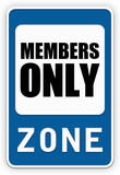Sign MEMBERS ONLY zone