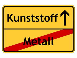 Schild Metall - Kunststoff
