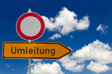 Umleitung und Durchfahrt verboten