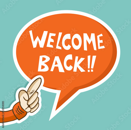 Welcome back hand speech bubble