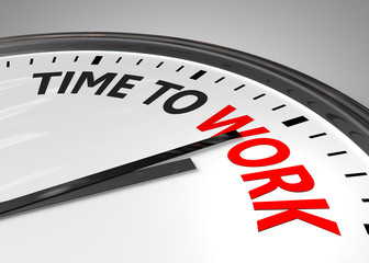 White clock with the words Time to Work