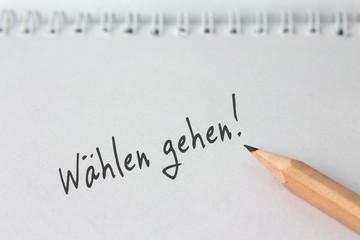 """Notiz """"Wählen gehen!"""""""