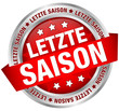 "Button Banner ""Letzte Saison"" rot/silber"