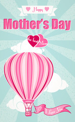 Happy Mothers Day and hot air balloon