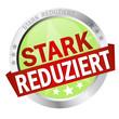 """Button mit Banner """" STARK REDUZIERT """""""