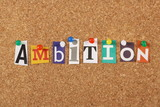 The word Ambition on a cork notice board poster