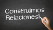 We build Relationships (In Spanish)