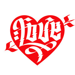 Love typography. Heart typography. Gothic lettering.