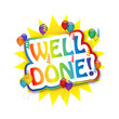 """WELL DONE!"" Card (congratulations good job achievement message)"