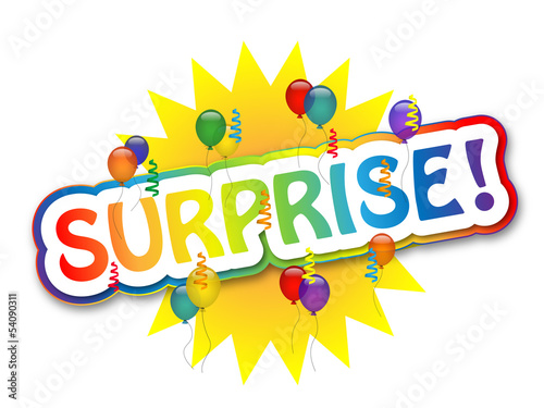 SURPRISE (party time balloons birthday celebration)