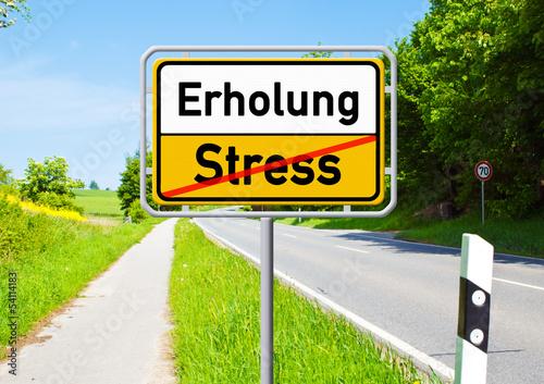 canvas print picture Ortsschild - Erholung - Stress