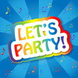 LET'S PARTY (time balloons birthday celebration music)