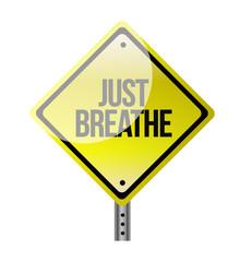 Just Breathe road sign illustration design