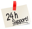 24 h Support!