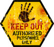 Keep out sign, warning / prohibition sign, vector