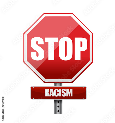 stop racism road sign illustration design