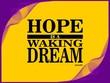 Hope is - motivational phrase