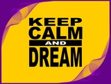 Keep calm - motivational phrase poster