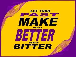 Let your past - motivational phrase
