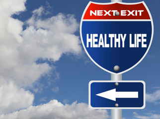 Healthy life road sign