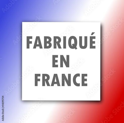 Etiquette : Fabriqué en France