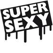 Super Sexy