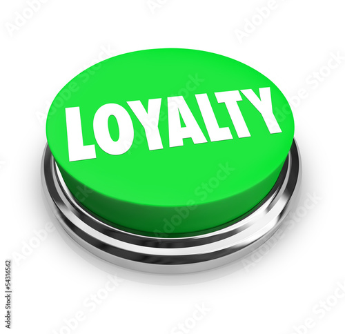 Loyalty Word Green Button Relationship Fidelity