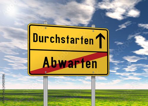 """Ortsschild """"Durchstarten / Abwarten"""""""