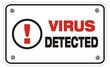 virus detected rectangle sign