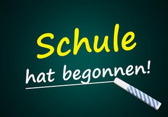 Schule hat begonnen! (Tafel mit Text)