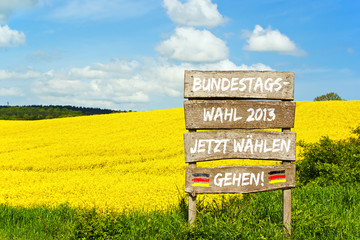 Holzschild - Bundestagswahl 2013