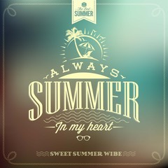 It's Always Summer Typography Background For Summer