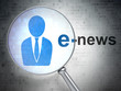 News concept: Business Man and E-news with optical glass