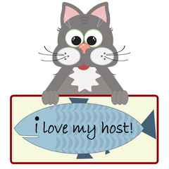 "Cat with banner :""I love my host  ""."
