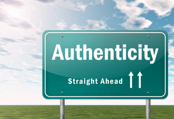 "Highway Signpost ""Authenticity"""