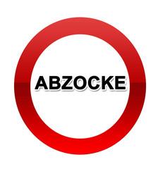 Abzocke Schild