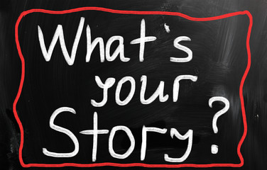 """What is your story"" handwritten with white chalk on a blackboar"