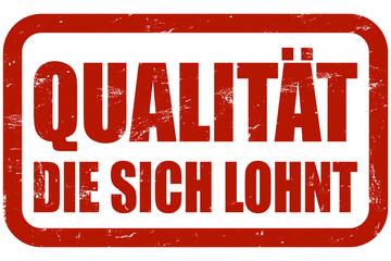 Grunge Stempel rot QUALITÄT DIE SICH LOHNT